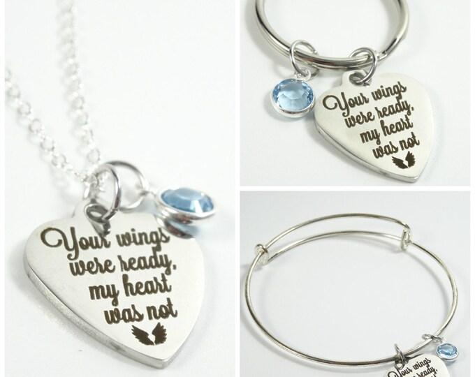 Your wings were ready, my heart was not memorial gift! Memorial Necklace - memorial keychain - memorial bracelet