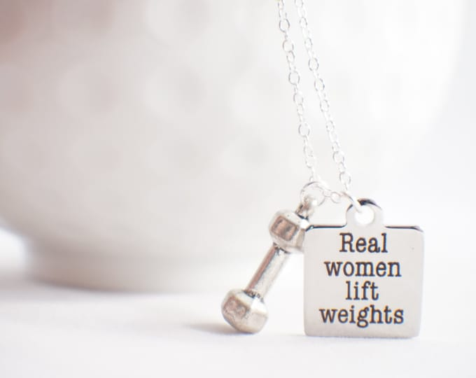 Real women lift weights - Fitness jewelry! Inspirational fitness jewlery. Motivational jewelry.