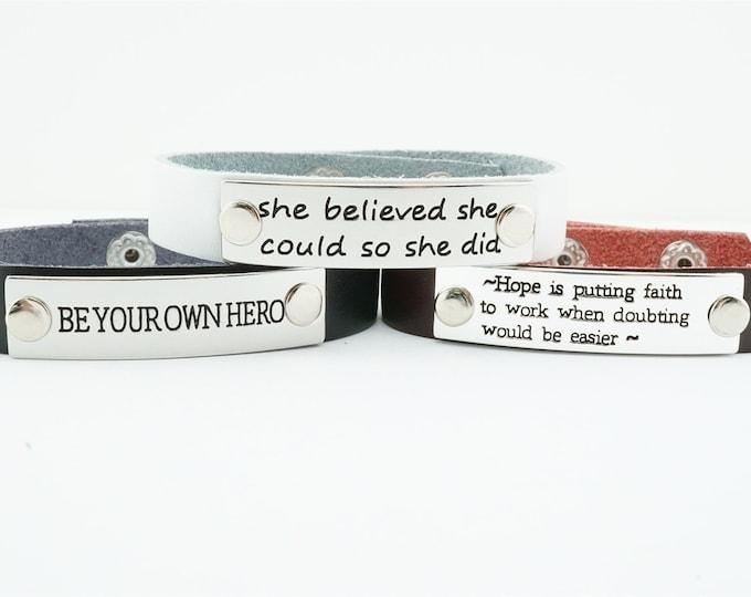 SALE!!! Inspirational cuff bracelet! Leather curf bracelet! Inspirational jewelry - quote jewelry