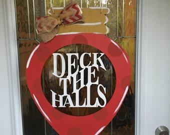 Deck the Halls door hanger, deck the halls, christmas door hanger