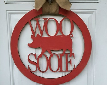 Woo Pig Sooie door hanger, razorback door hanger, woo pig sooie