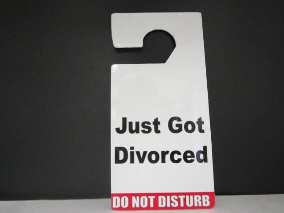 just got divorced