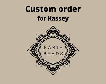 Custom order for Kassey