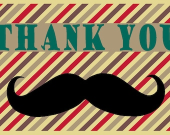 INSTANT DOWNLOAD- Mustache Thank You Card
