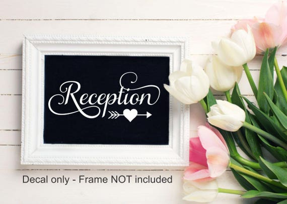 Wedding Reception Decal Ceremony Decal Reception Table