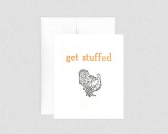 "Letterpress Turkey ""Get Stuffed"" Thanksgiving Greeting Card"