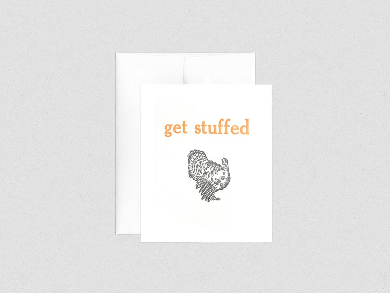 Letterpress Turkey Get Stuffed Thanksgiving image 0