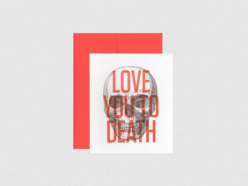 Letterpress Love You To Death Skull Anniversary / image 0