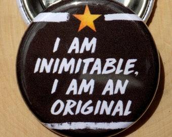Alexander Hamilton I am Inimitable I am an Original pin back button  / badge / magnet / bow center / accessory