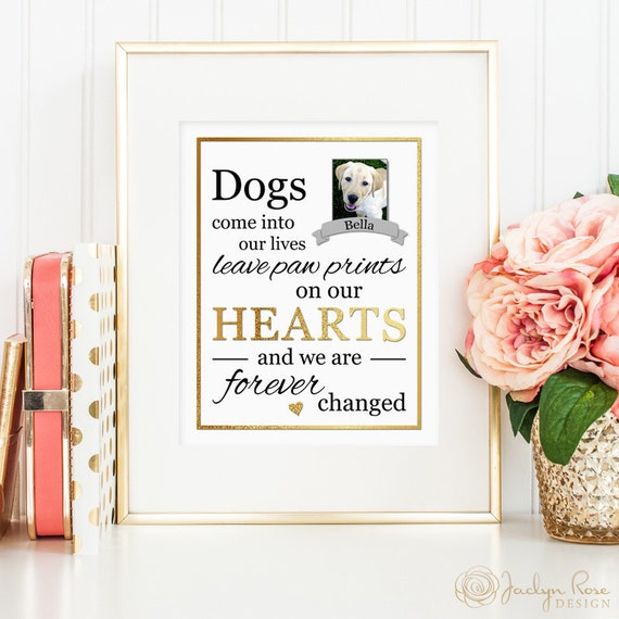 Dogs Come Into Our Lives Leave Paw Prints On Our Hearts And We Etsy