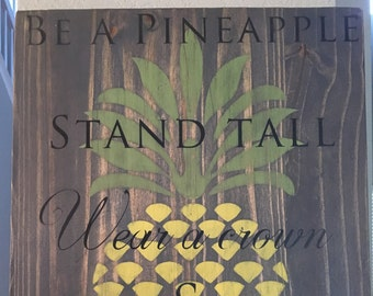 Be a pineapple stand tall