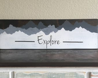 Explore Mountains Sign