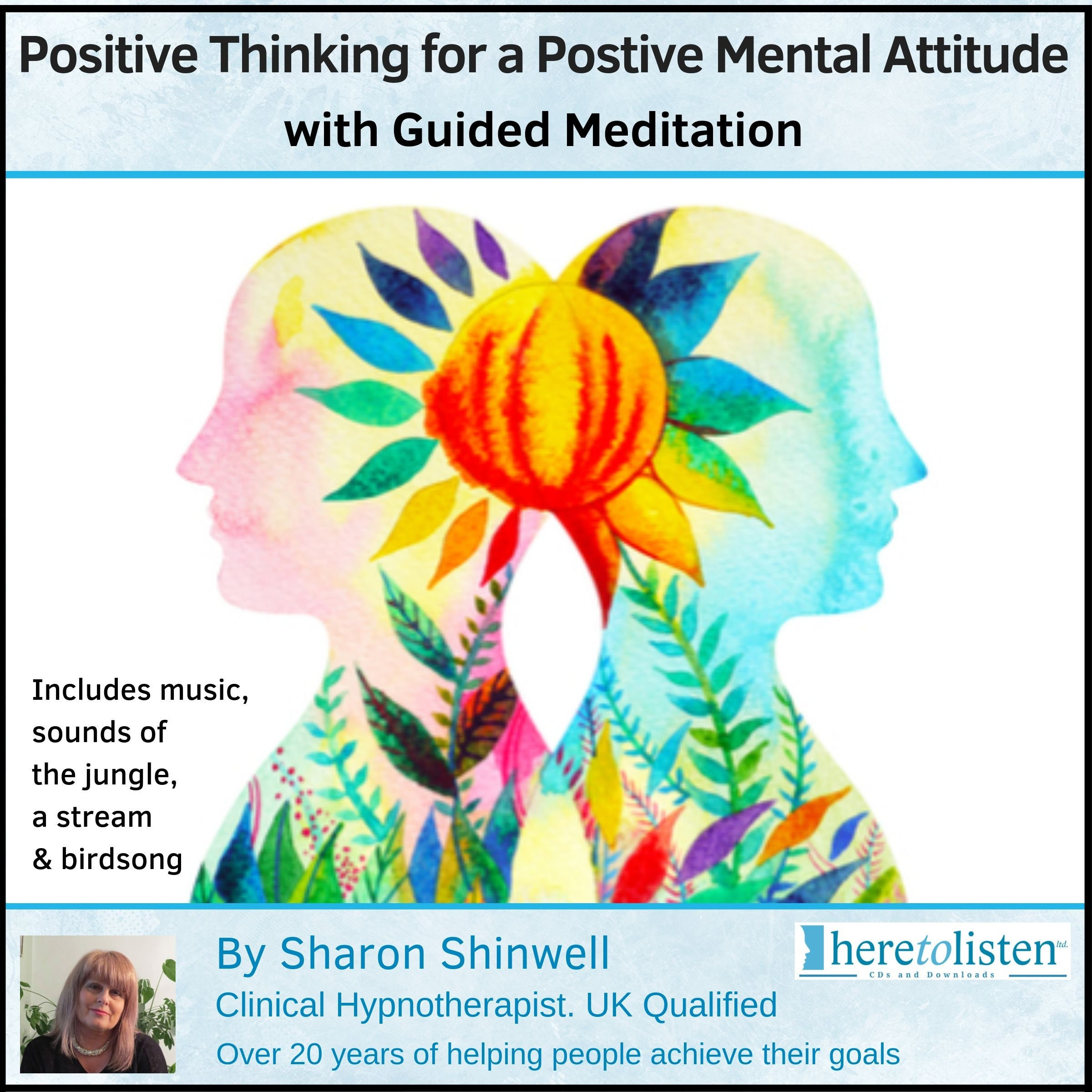 Positive Thinking, Positive Mental Attitude  Guided Meditation