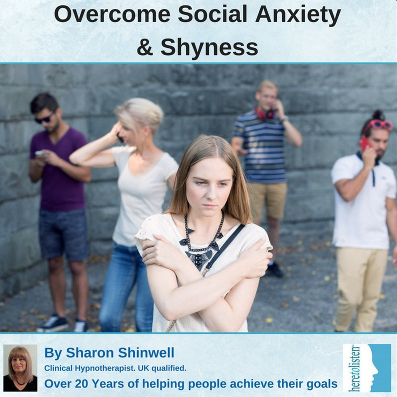 Stop Social Anxiety & Shyness - Self-Hypnosis Session on CD by Sharon  Shinwell, UK Qualified Clinical Hypnotherapist