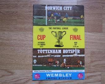 1973 Norwich City FC v Tottenham Hotspur FC Football League Cup Final Match Programme Original Official Ideal Christmas Birthday Present