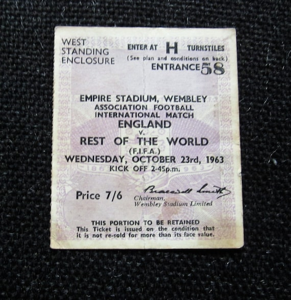Birthday Present Ideal Christmas Gift 1963 England v Rest of the World Football Match Ticket Stub Collectable Souvenir Fathers Day