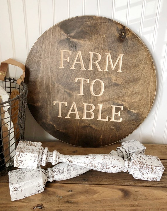 Farm To Table Wood Round Engraved Sign