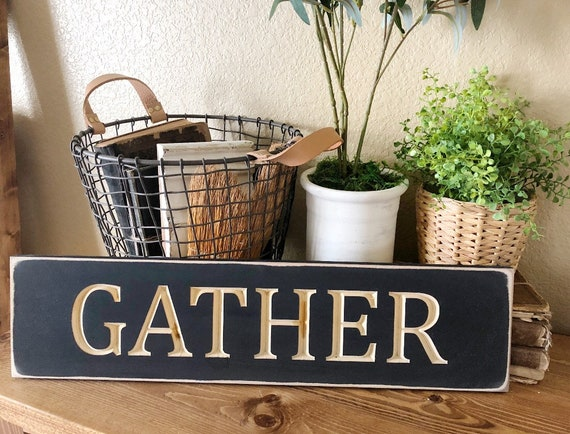 Wood Engraved Gather Sign