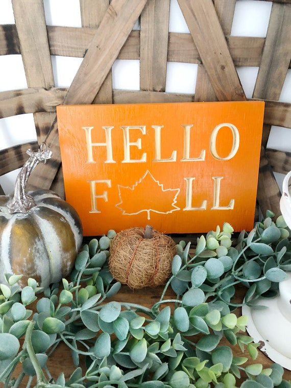 Hello Fall Wood Engraved Sign
