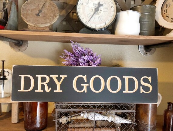 Dry Goods Wood Engraved Sign