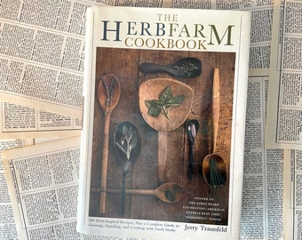 The HerbFarm Cookbook Jerry Traunfeld Schribner Hardcover 2000 Herb Inspired Recipes