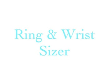 Ring Sizer and Wrist Sizer