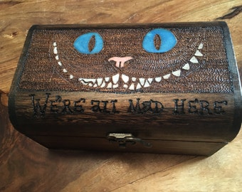 Alice inspired, Cheshire Cat, We're all mad here, Alice in Wonderland. Keepsake box, gift idea, unique, christmas gift, Lewis Carroll,