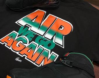 0d6a3712ce4134 Tee Shirt Match Jordan 8 Air Raid Tinker - Air We Go Shirt