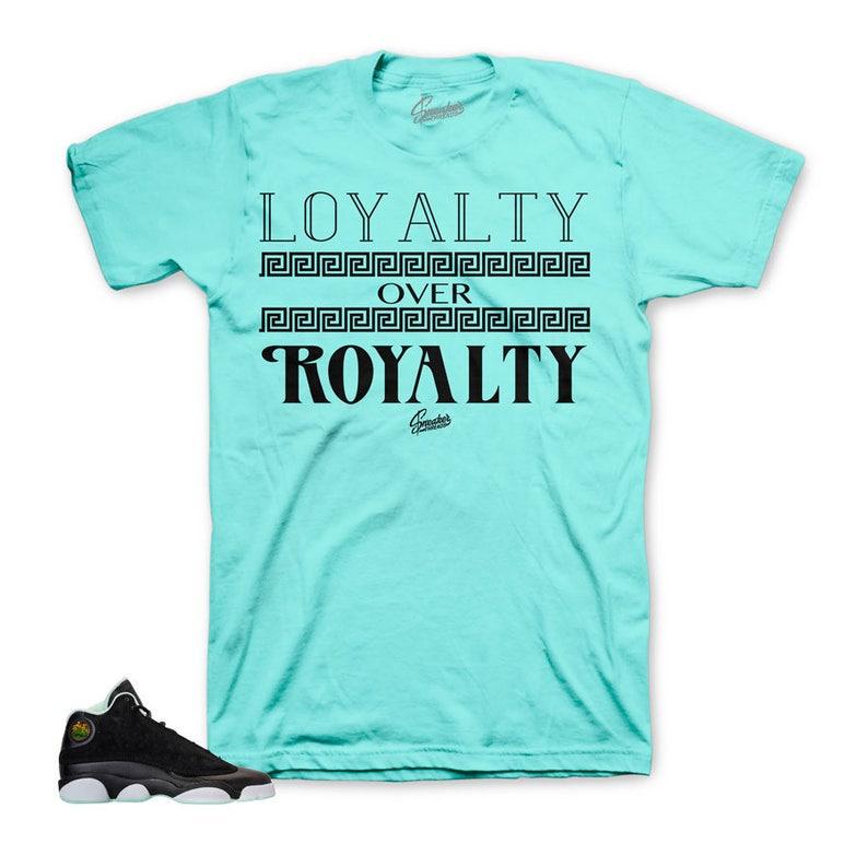 d330e851b3ef30 Jordan 13 Mint Foam Loyalty Over Royalty Shirt