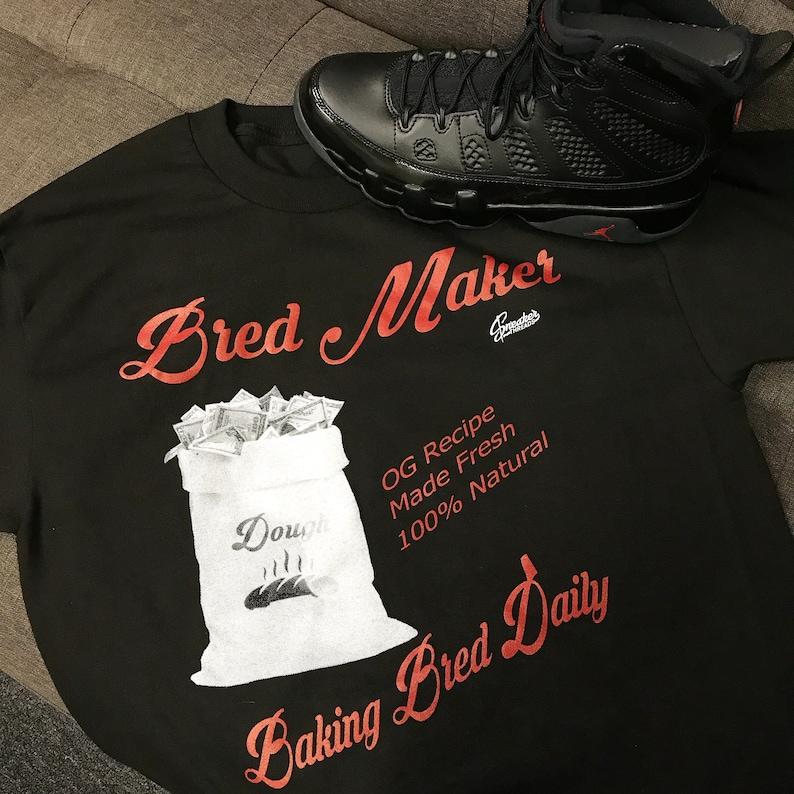 c7ae3fa8333 Jordan 9 Bred Maker Sneaker Tee Shirt