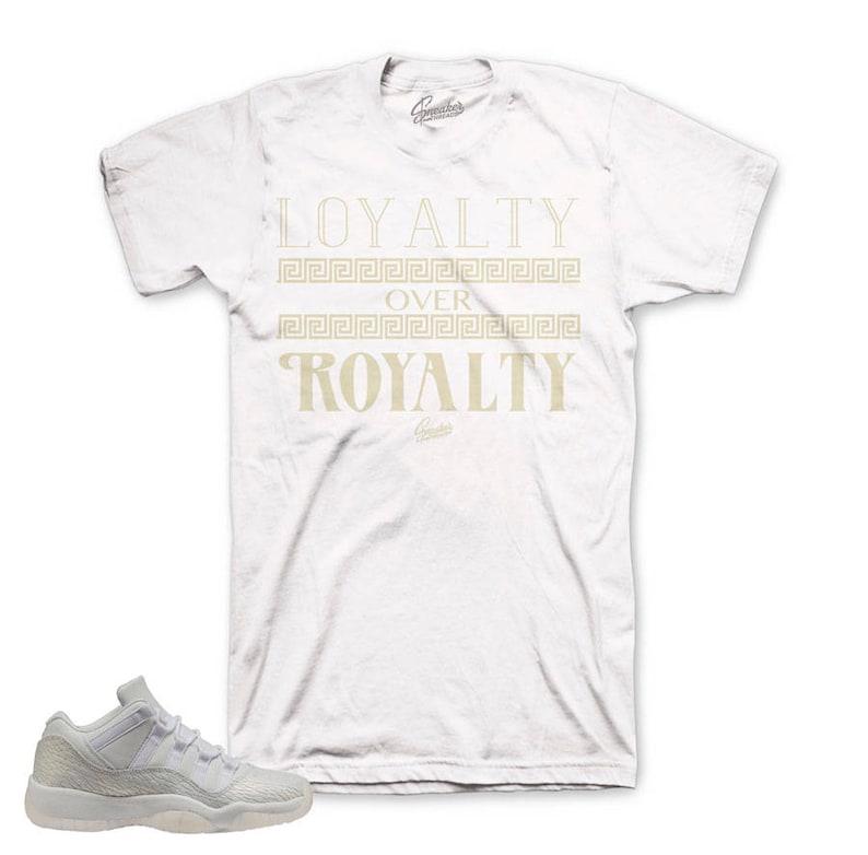 5dd0f778e6986a Jordan 11 Frost White Loyalty Over Royalty Shirt