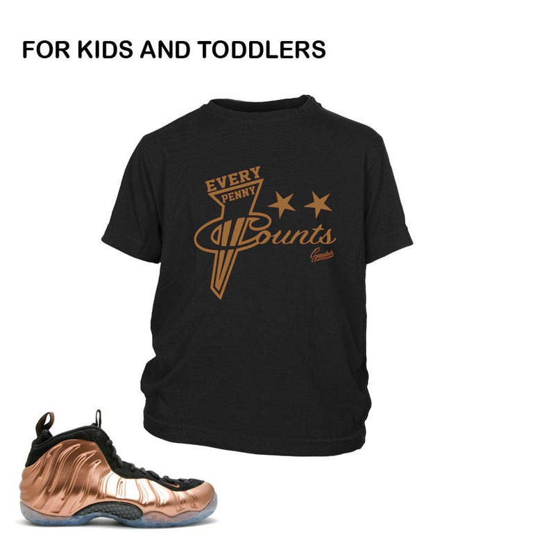 newest 2805f 06f92 Kids Foamposite Copper Every Penny Shirt