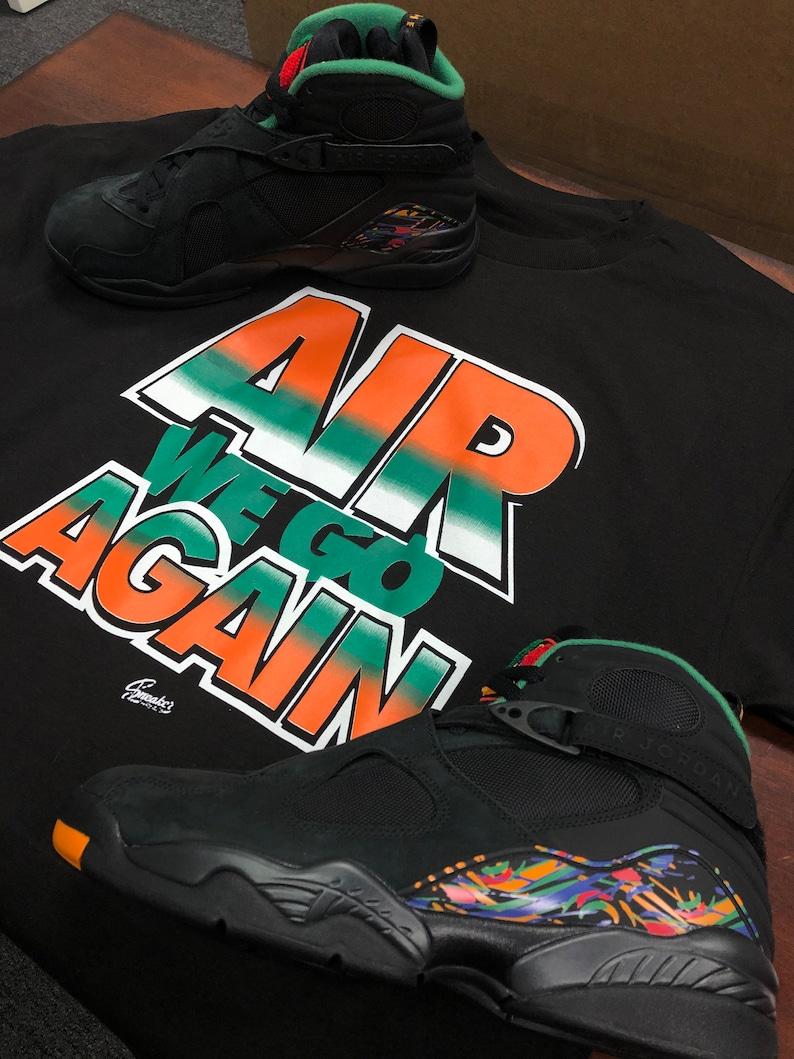 quality design 67129 d211c Tee Shirt Match Jordan 8 Air Raid Tinker Air We Go Shirt   Etsy