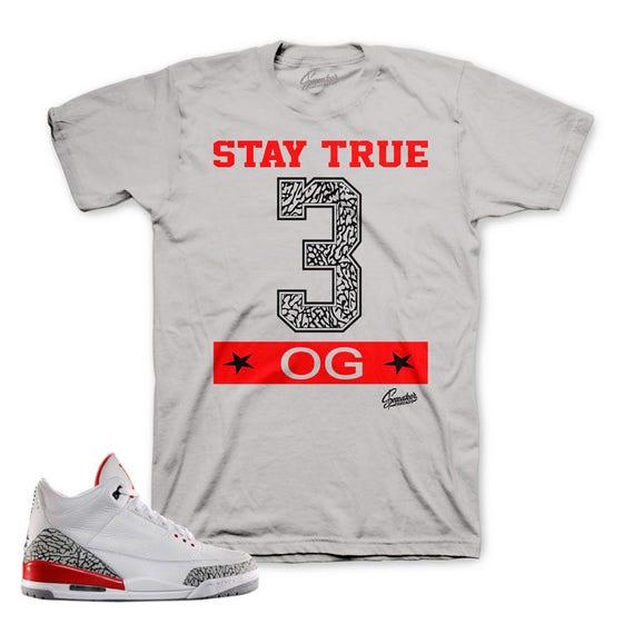 befd816b01e49 Jordan 3 Katrina Stay True Shirt