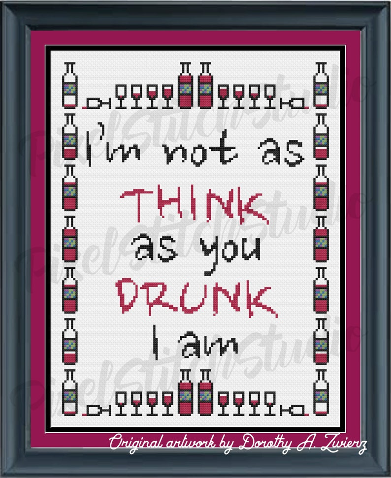 I'm Not As Think As You Drunk I Am Drunken Excuse image 0