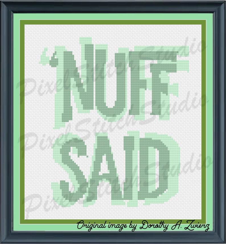 Nuff Said Enough is Enough Drop the Mic Techie Subversive image 1