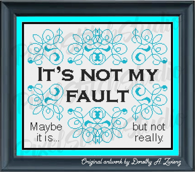 It's Not My Fault Subversive and Funny Counted Cross image 0