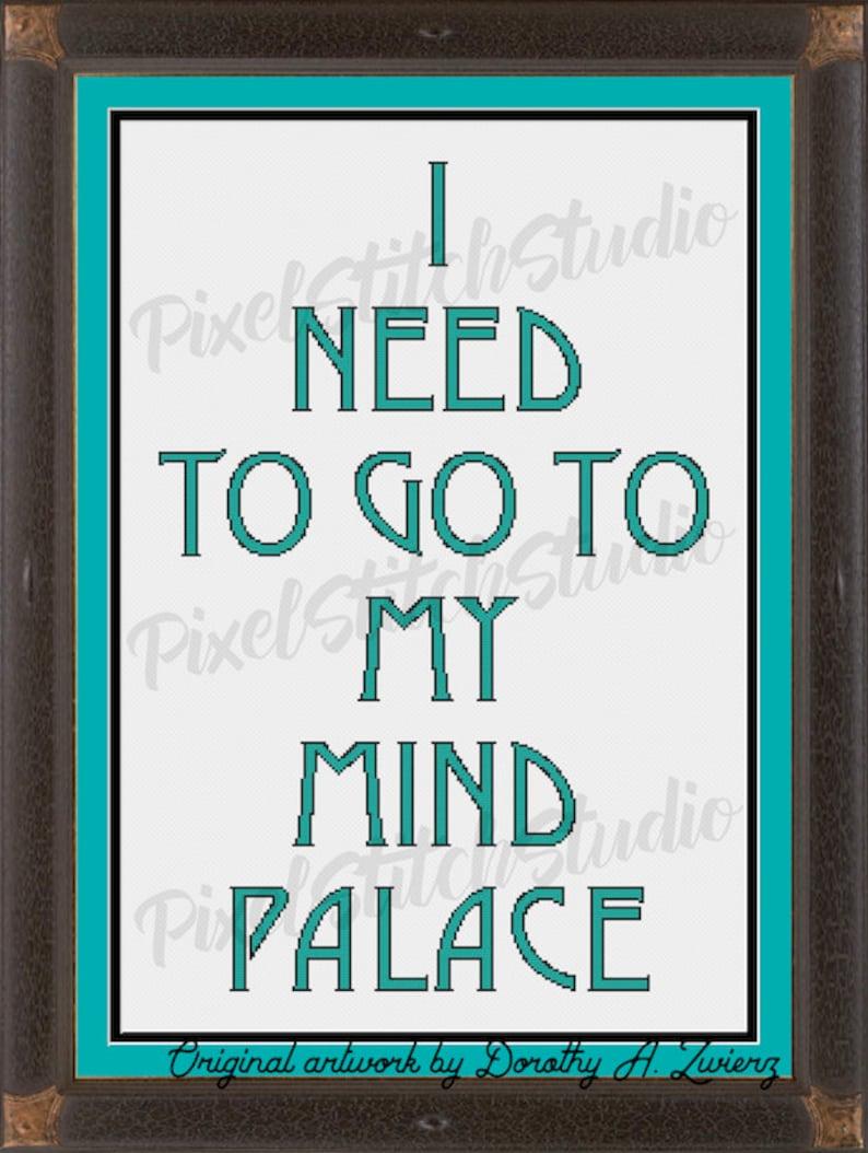 I Need To Go To My Mind Palace BBC Sherlock Saying Modern image 1