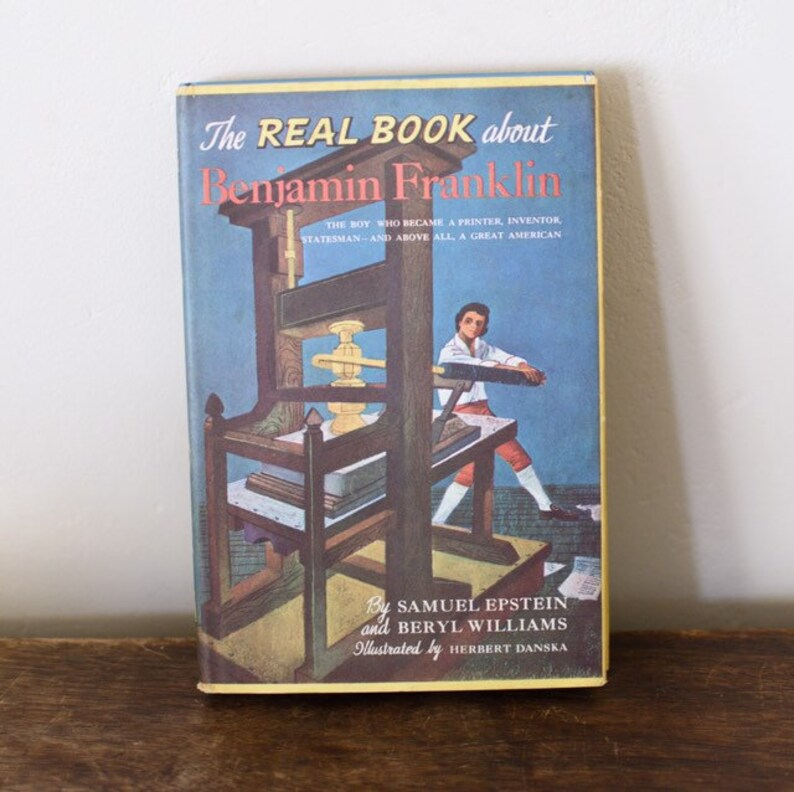 The Real Book about Benjamin Franklin by Samuel Epstein & image 0