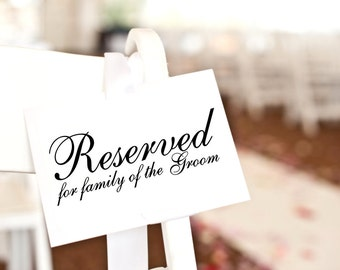 Reserved Sign for family of the Groom, reserved card, wedding ceremony decor, reserved seating wedding signage