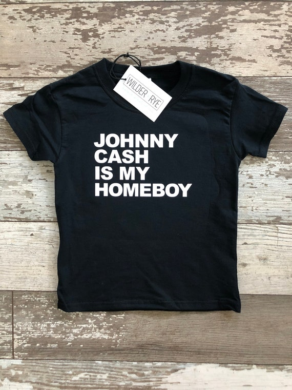 Johnny Cash is My Homeboy Johnny Cash Toddler Tee | Etsy