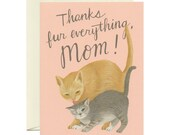 "Mama & Baby Cat Mother's Day Card - ""Thanks Fur Everything, Mom!"" - ID: MOM112"