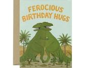 """T-Rex Dinosaur Hug Birthday Card - """"Ferocious Birthday Hugs"""" - ID: BIR162 - Yeppie Paper"""
