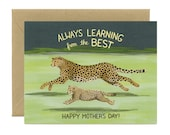 """Cheetah Mom Mother's Day Card - """"Always Learning from the Best, Happy Mother's Day!"""" - ID: MOM140"""