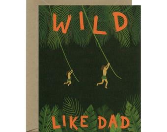 "Tarzan Dad Father's Day Card - ""Wild Like Dad"" - ID: DAD142"