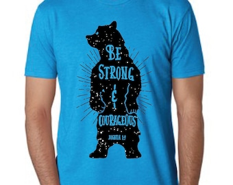 4371aaba Be Strong and Courageous Shirt, Be Strong, Be Strong and Courageous, T-shirt,  Shirt, Christian t shirts, Christian tshirts, Joshua 1 9