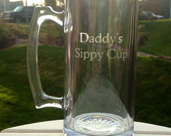 Daddy's Sippy Cup   Etched Beer Mug   Perfect gift for Dad