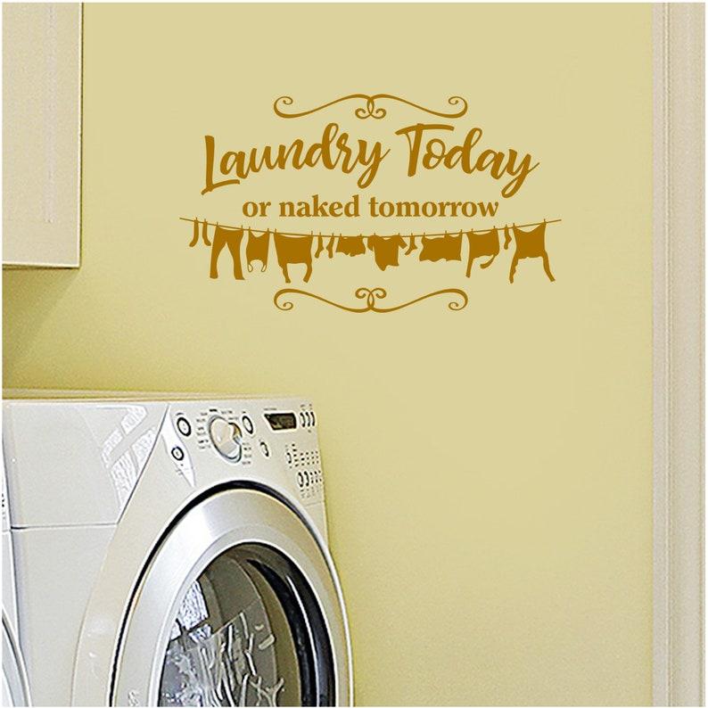 Amazon.com: WALLS MATTER Laundry Today or Naked Tomorrow