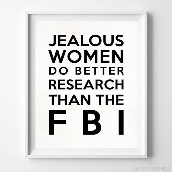 Jealous Women Typography Print Wall Art Home Decor Gift For Teen Decor Office Decor Humorous Print Funny Quote Gift For Teen