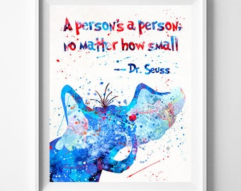 Doctor Seuss Print, Dr Seuss, Doctor Seuss Quote, Dr Seuss Watercolor, Nursery Print, Baby Room Decor, Type 11, Fathers Day Gift